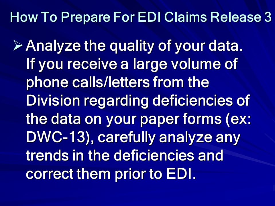 How To Prepare For EDI Claims Release 3