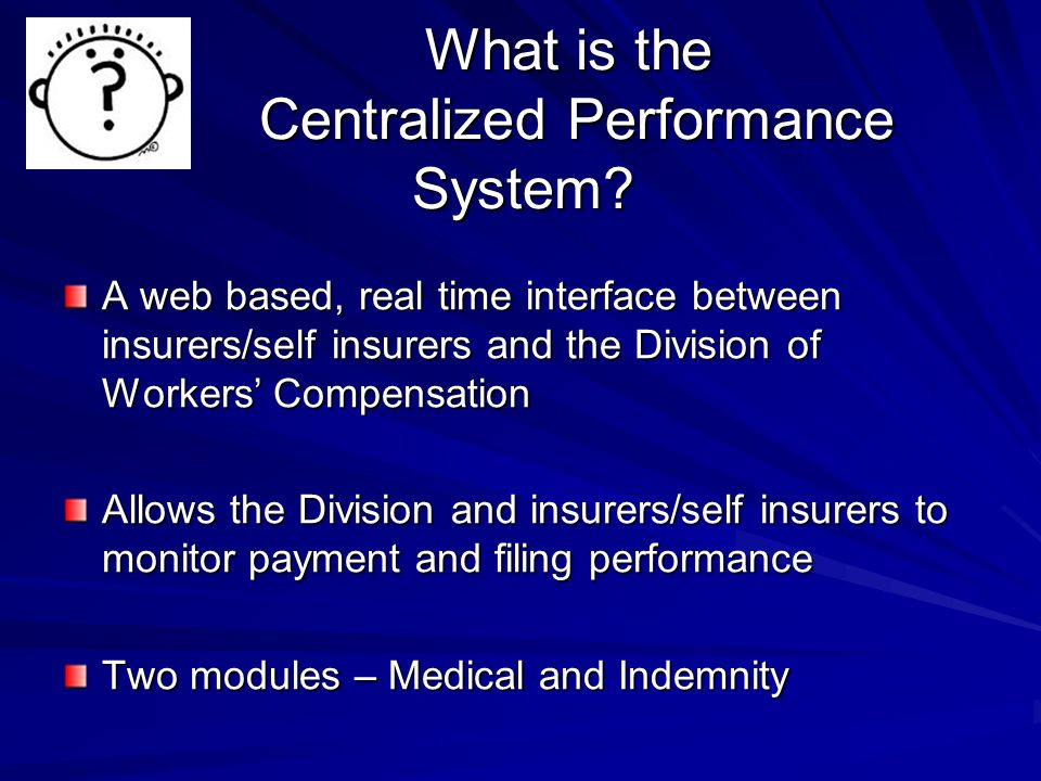 What is the Centralized Performance System