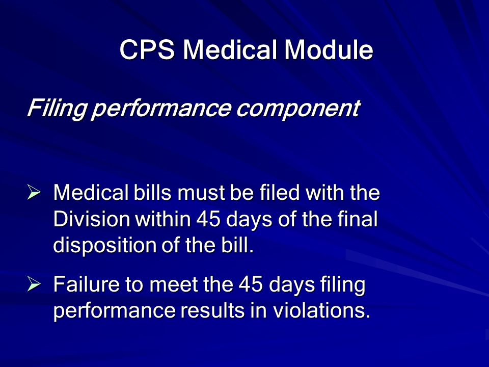 CPS Medical Module Filing performance component