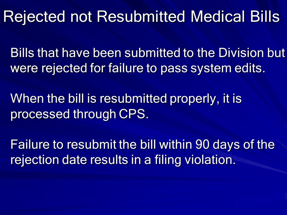 Rejected not Resubmitted Medical Bills