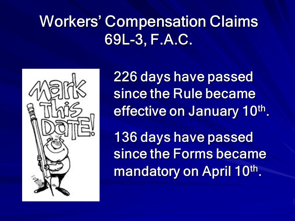 Workers' Compensation Claims 69L-3, F.A.C.