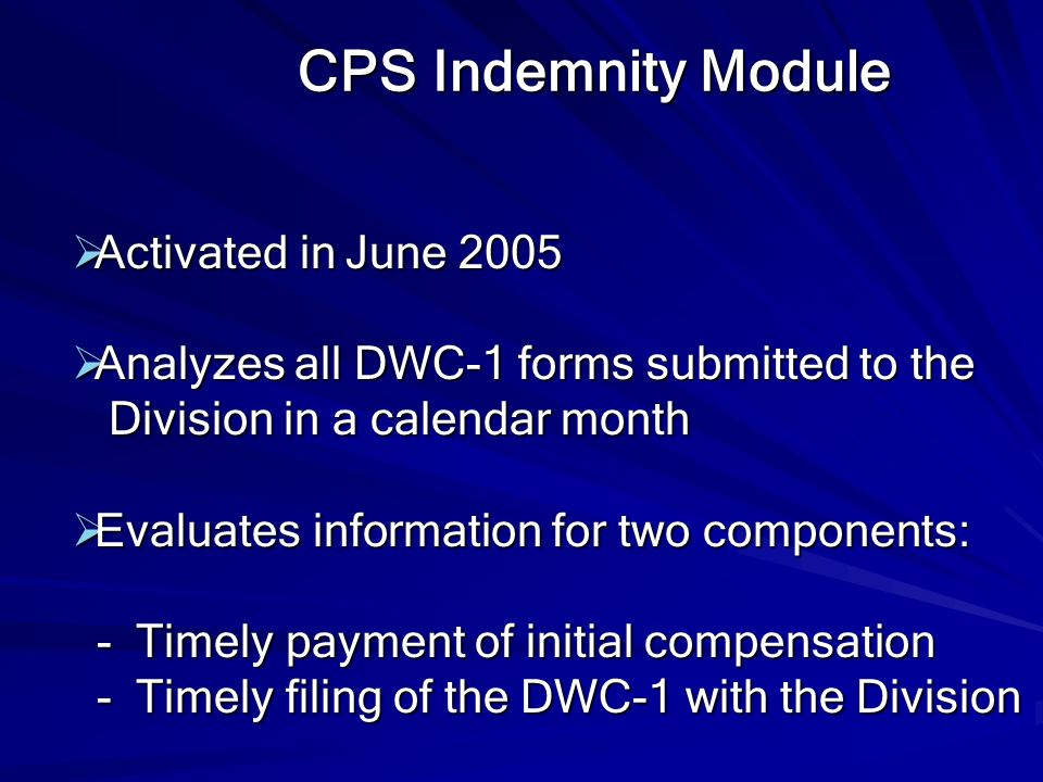 CPS Indemnity Module Activated in June 2005