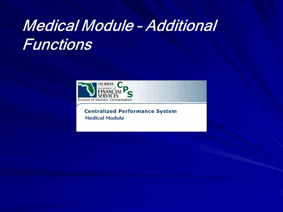 Medical Module – Additional Functions