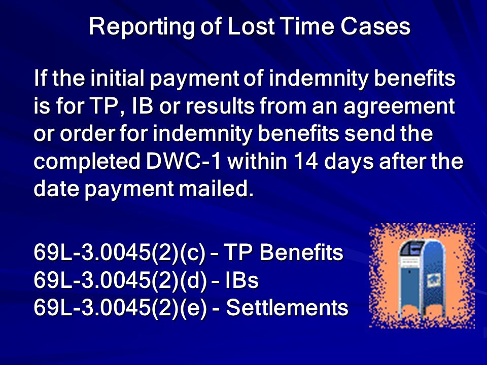 Reporting of Lost Time Cases