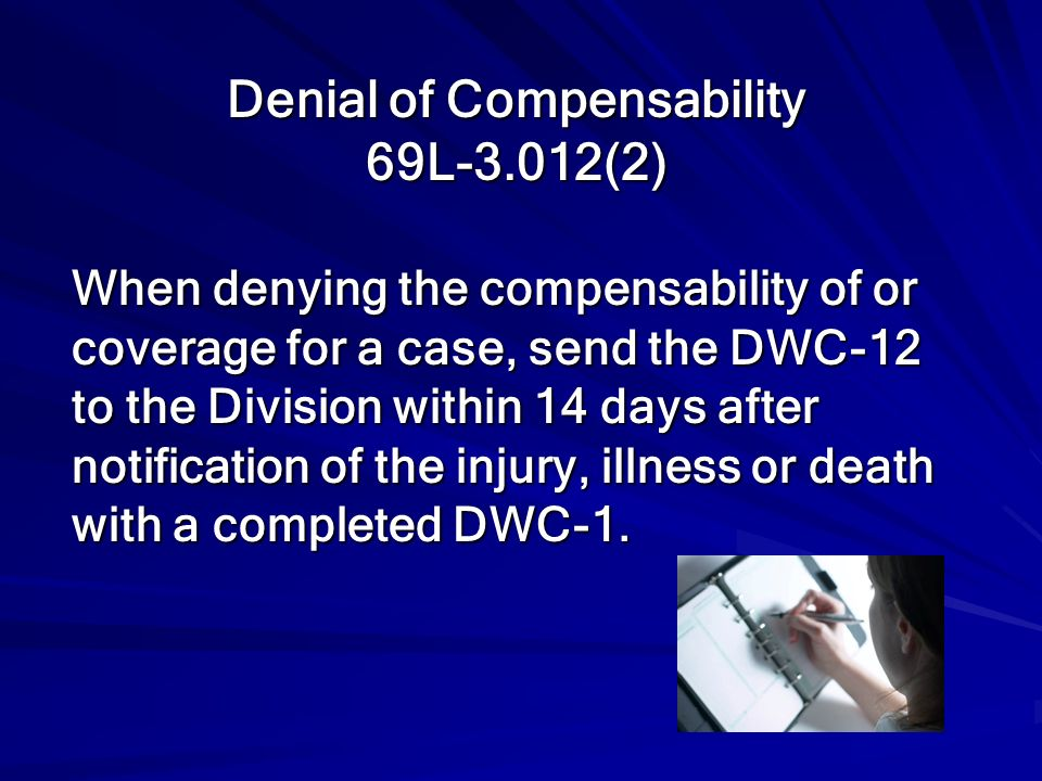 Denial of Compensability 69L-3.012(2)