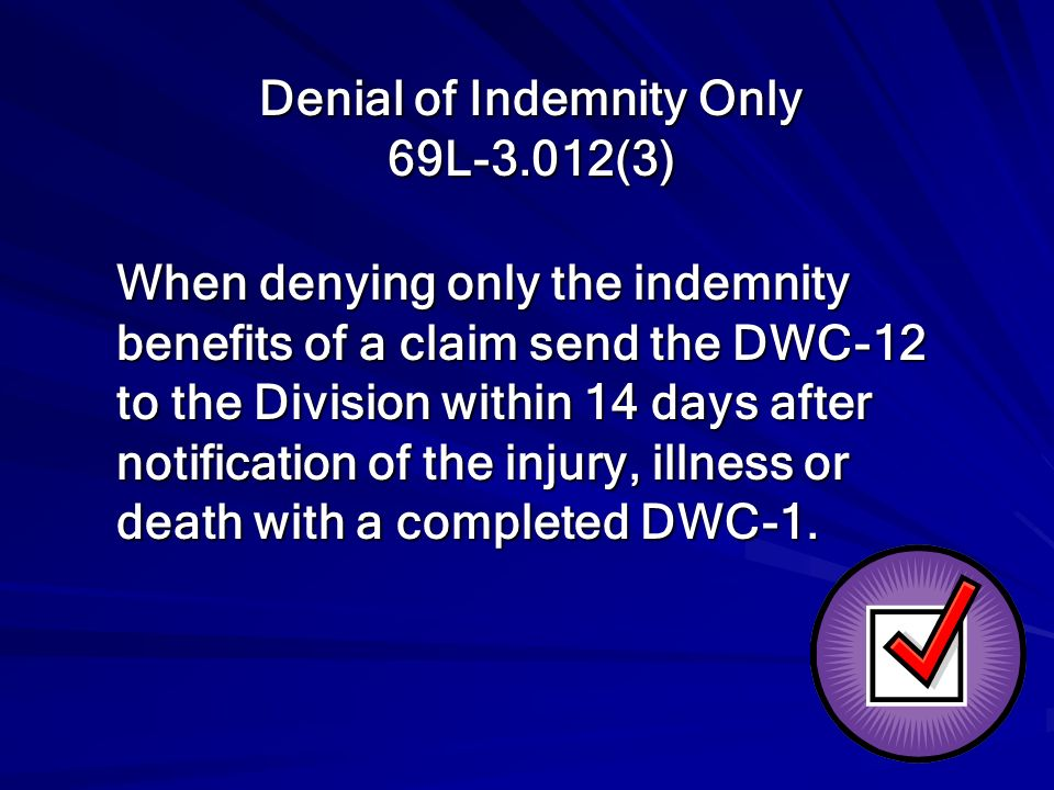 Denial of Indemnity Only 69L-3.012(3)