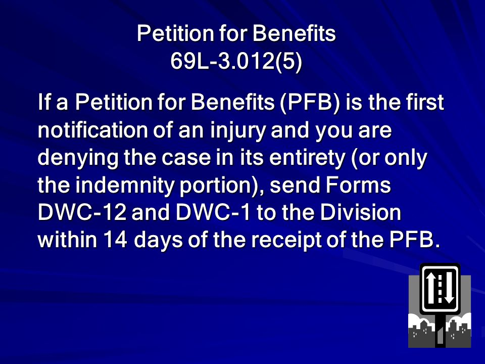 Petition for Benefits 69L-3.012(5)