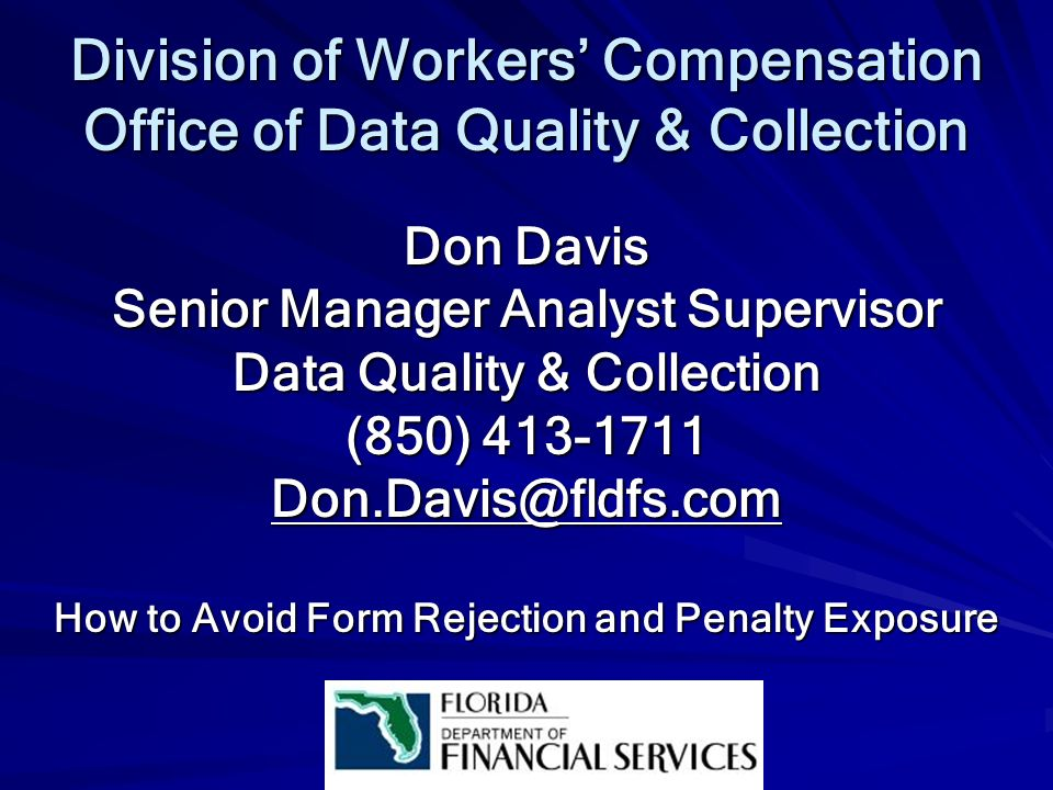 Division of Workers' Compensation Office of Data Quality & Collection
