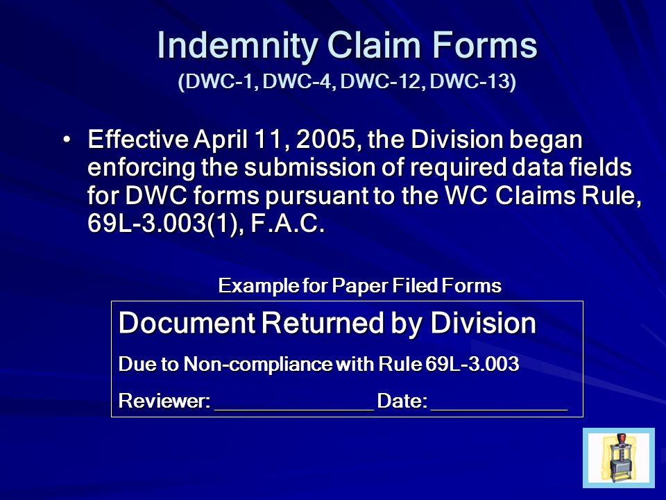 Indemnity Claim Forms Document Returned by Division