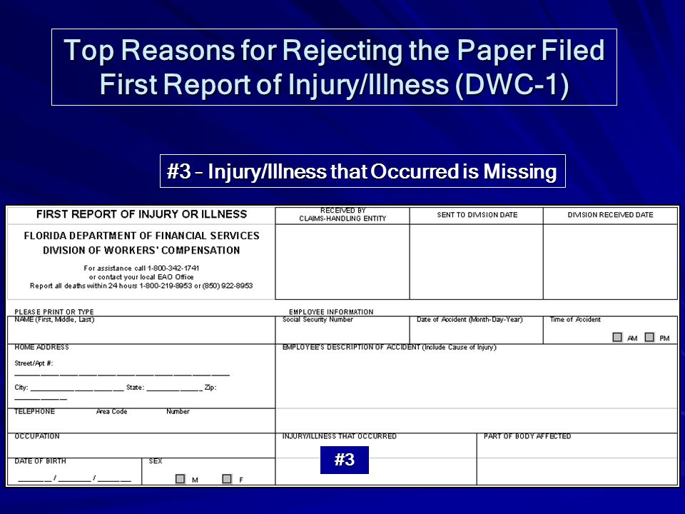 Top Reasons for Rejecting the Paper Filed First Report of Injury/Illness (DWC-1)