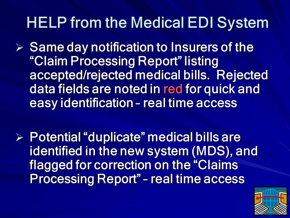 HELP from the Medical EDI System
