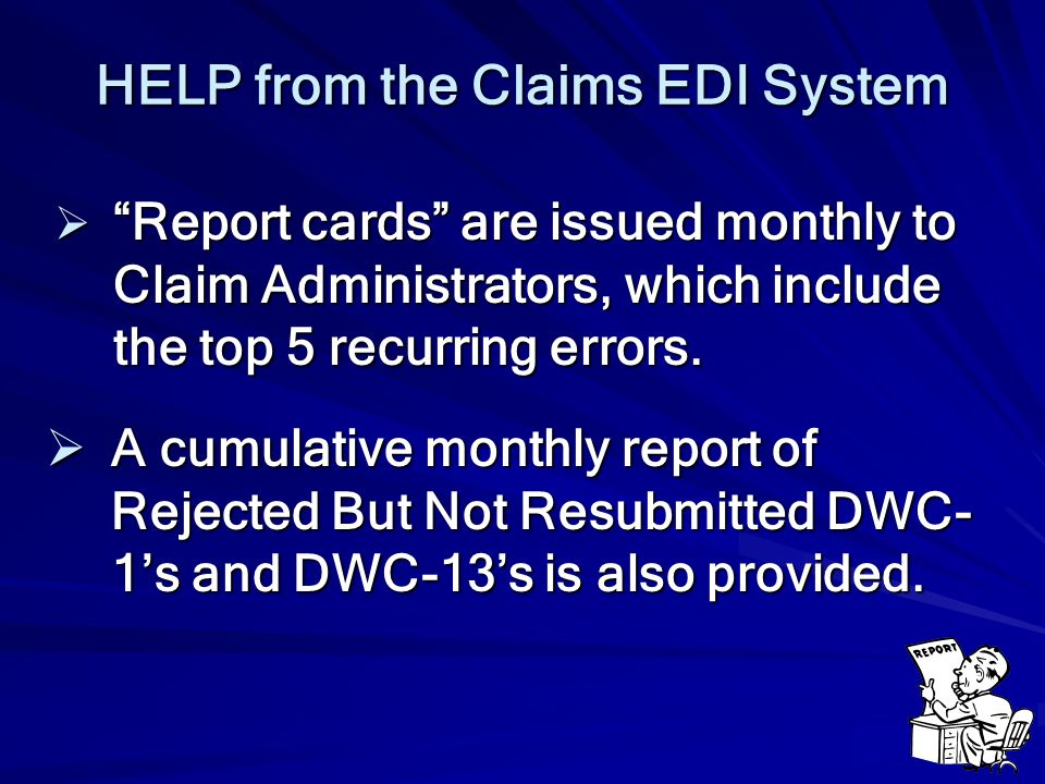 HELP from the Claims EDI System