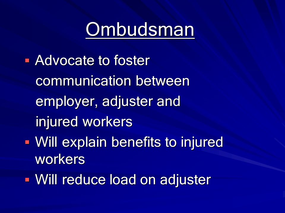 Ombudsman Advocate to foster communication between