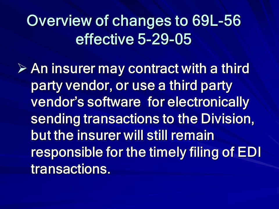 Overview of changes to 69L-56 effective