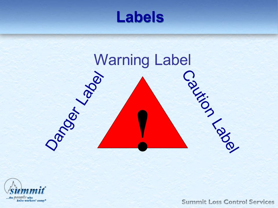 ! Labels Warning Label Caution Label Danger Label