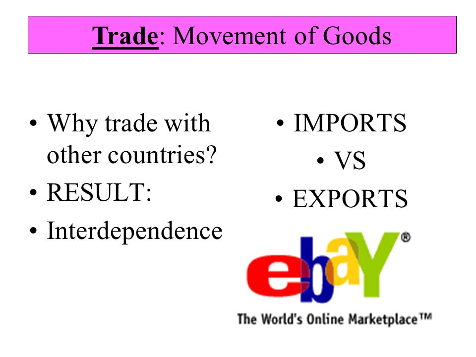 Trade: Movement of Goods