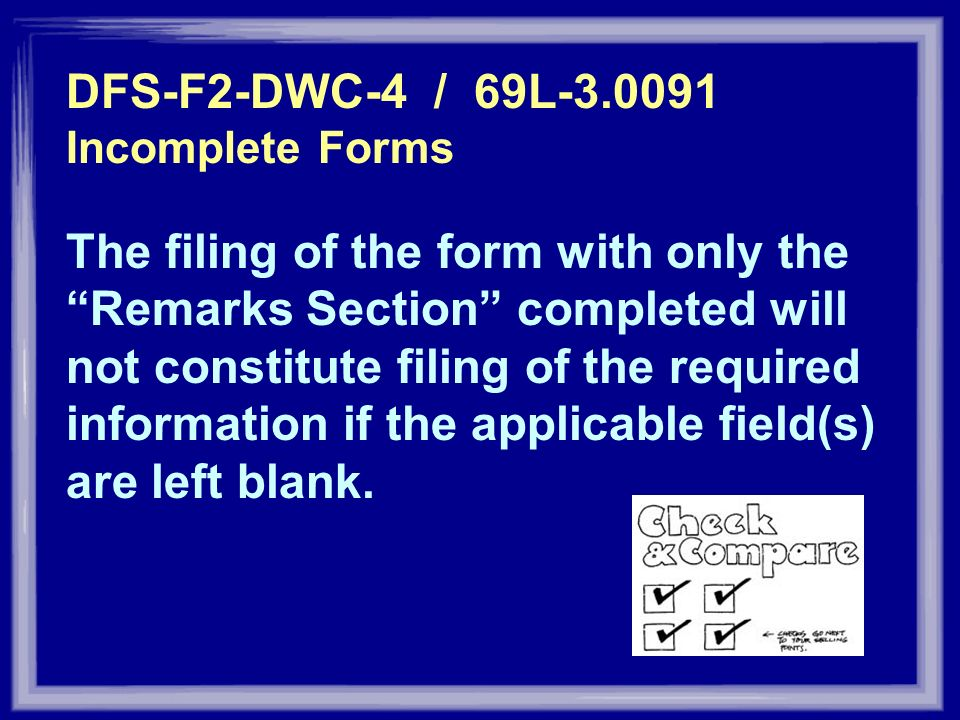 DFS-F2-DWC-4 / 69L-3.0091 Incomplete Forms