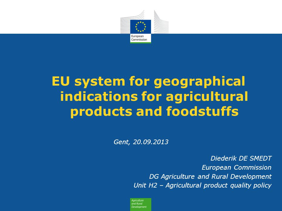EU system for geographical indications for agricultural products and foodstuffs