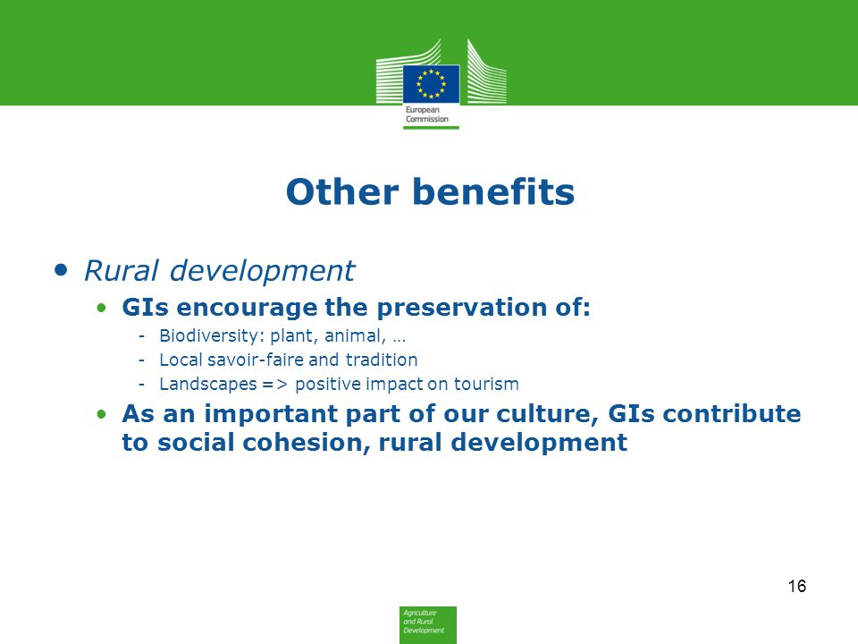 Other benefits Rural development GIs encourage the preservation of: