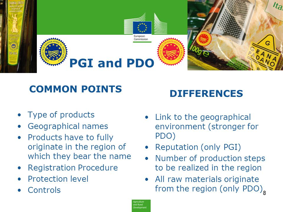 PGI and PDO COMMON POINTS DIFFERENCES Type of products