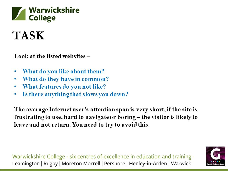 TASK Look at the listed websites – What do you like about them