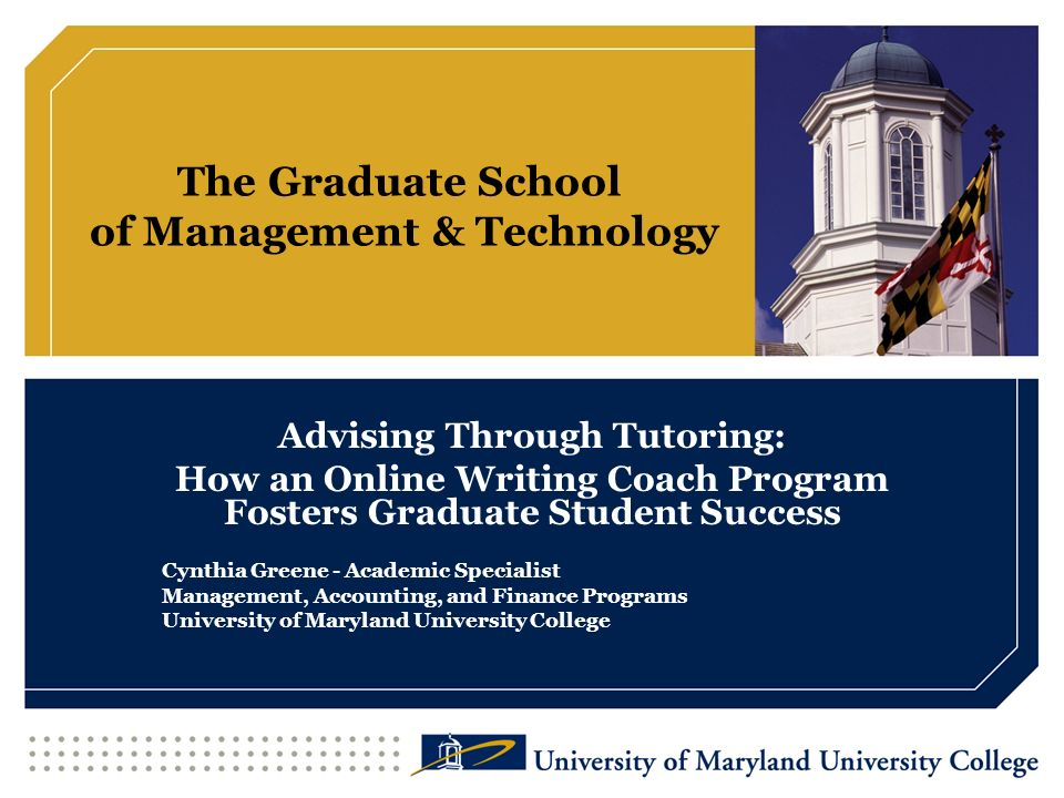 The Graduate School of Management & Technology