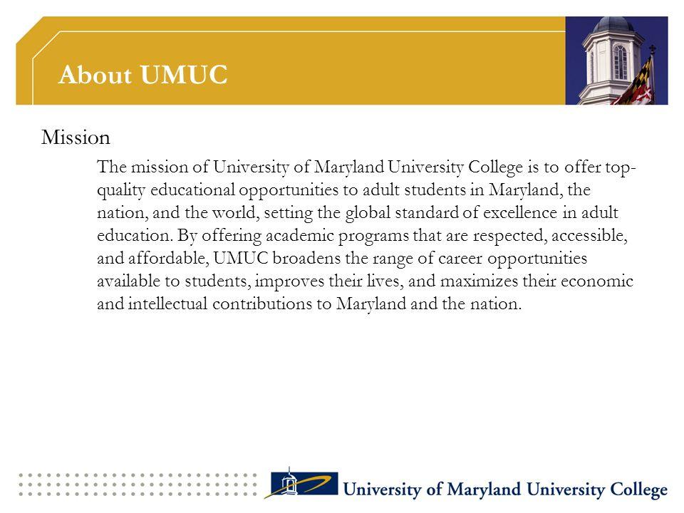 About UMUC Mission.