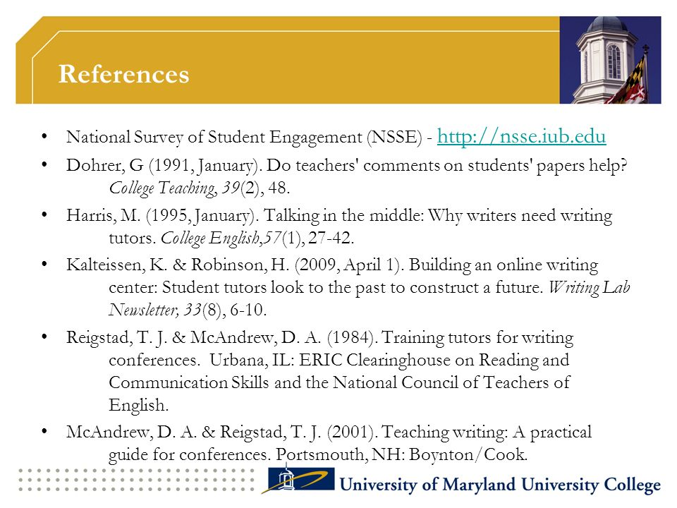 References National Survey of Student Engagement (NSSE) - http://nsse.iub.edu.