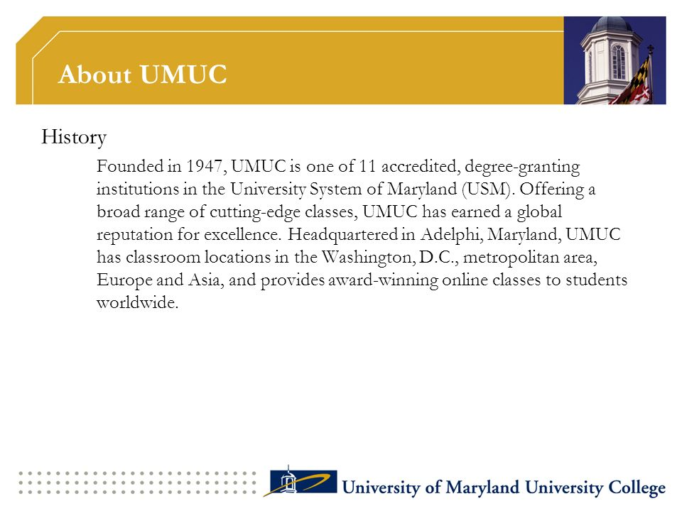 About UMUC History.