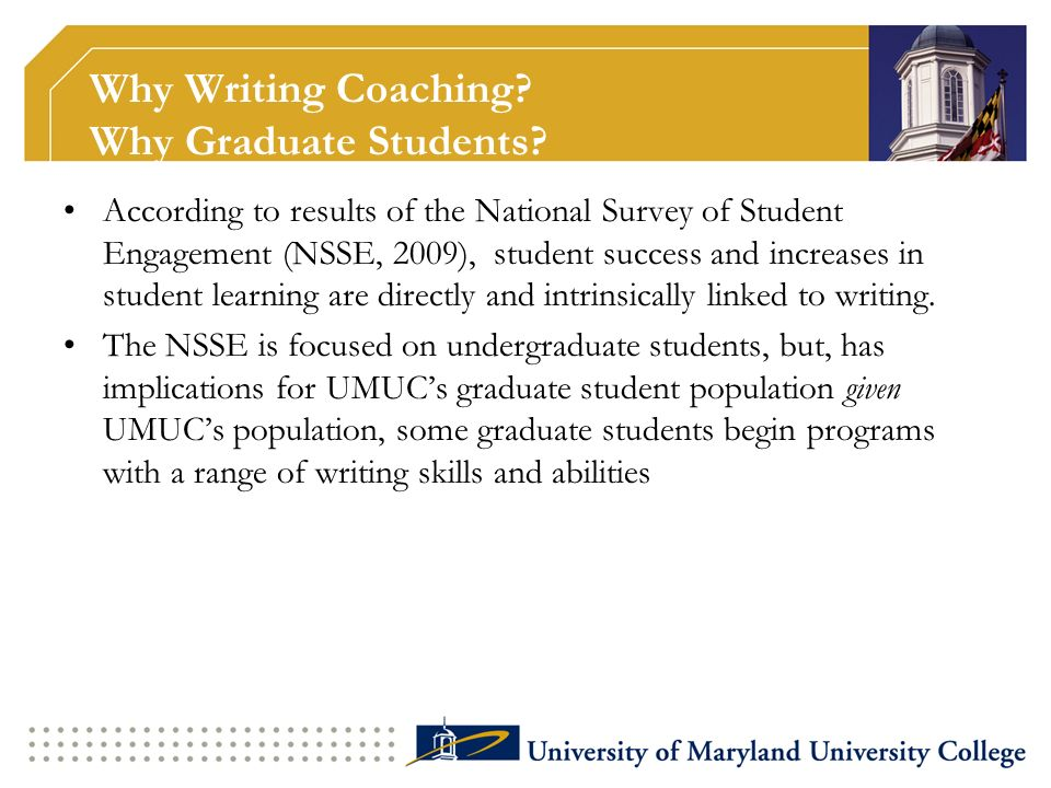 Why Writing Coaching Why Graduate Students