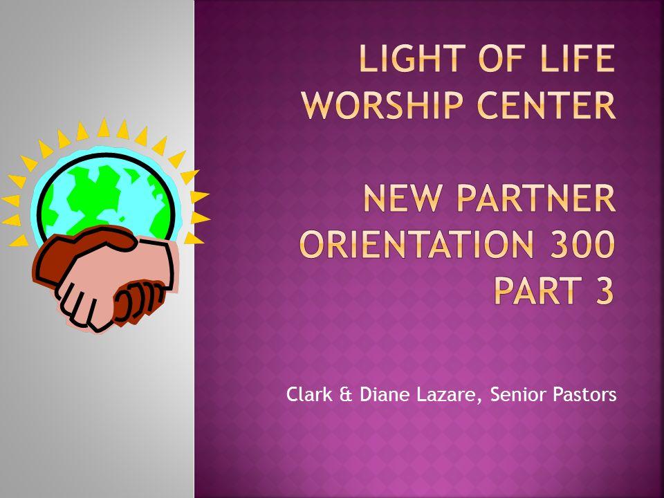 Light of Life Worship Center New Partner Orientation 300 part 3