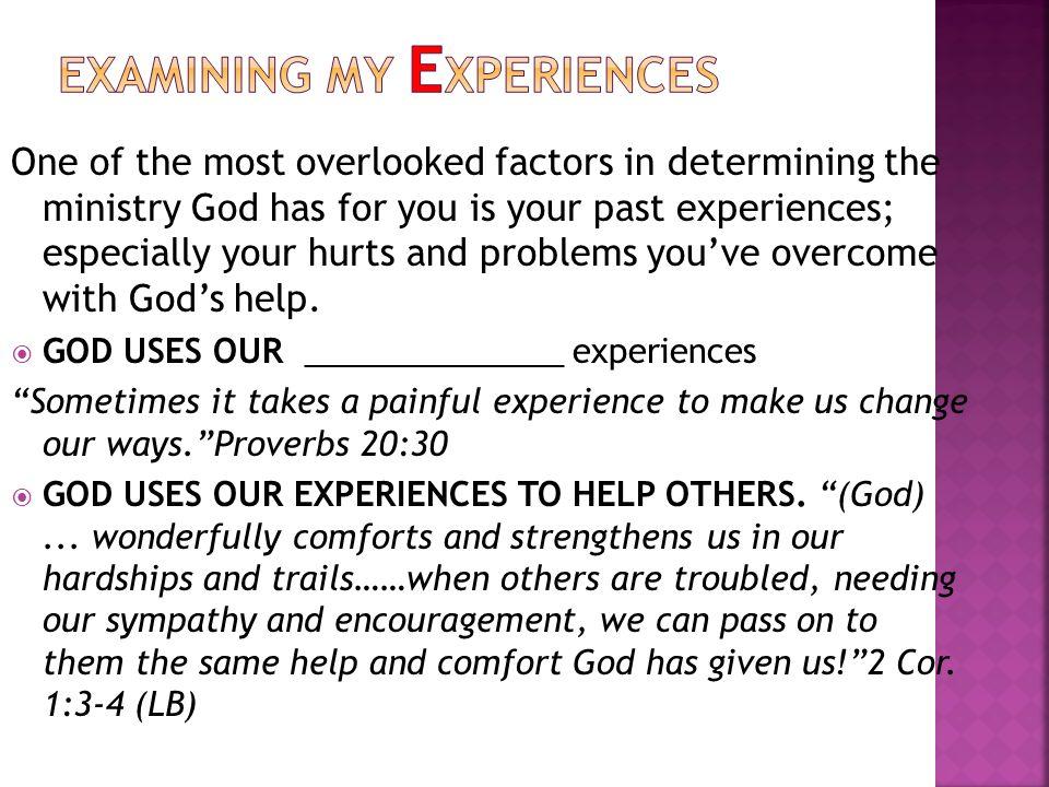 EXAMINING MY EXPERIENCES
