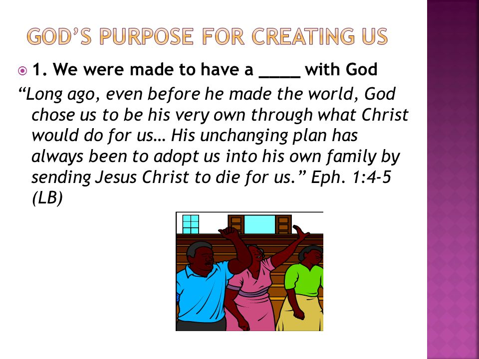 GOD'S PURPOSE FOR CREATING US