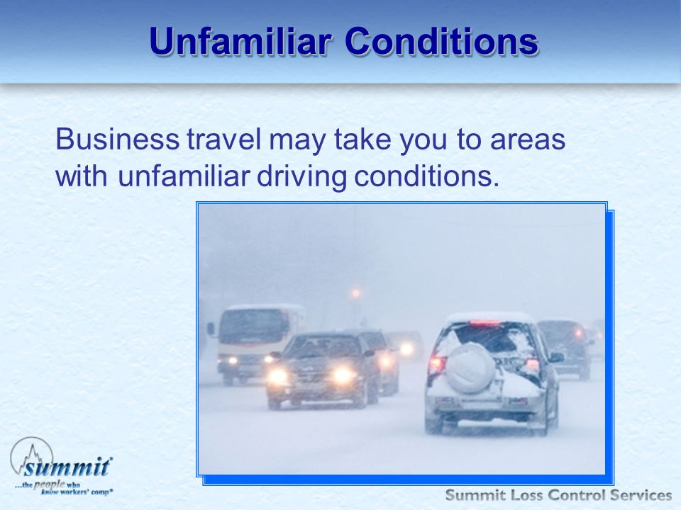 Unfamiliar Conditions