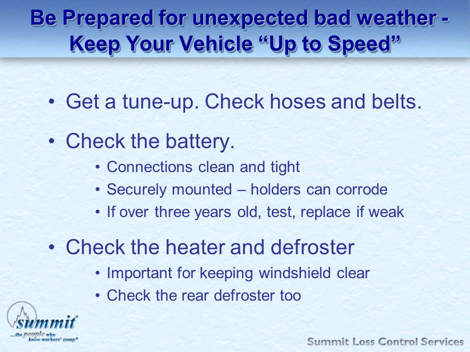 Be Prepared for unexpected bad weather - Keep Your Vehicle Up to Speed