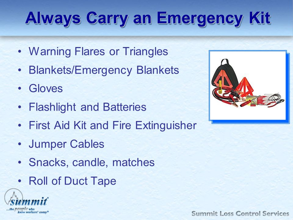 Always Carry an Emergency Kit