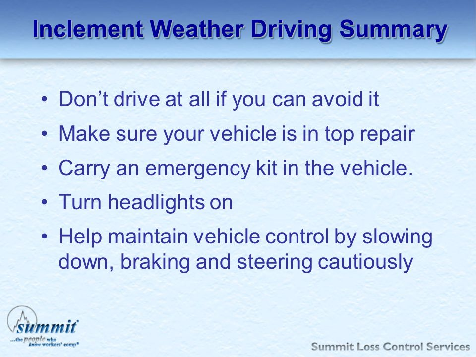 Inclement Weather Driving Summary