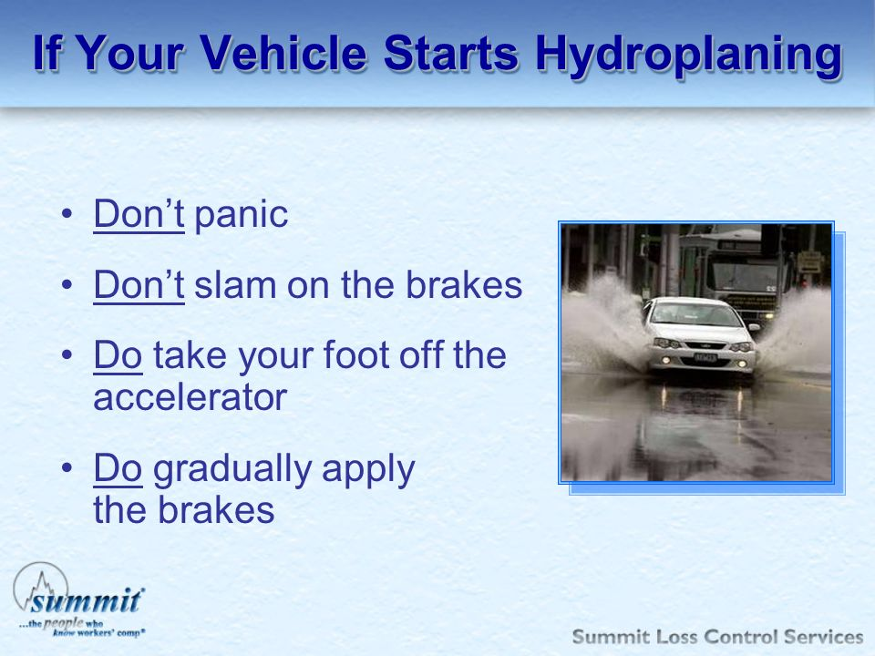 If Your Vehicle Starts Hydroplaning