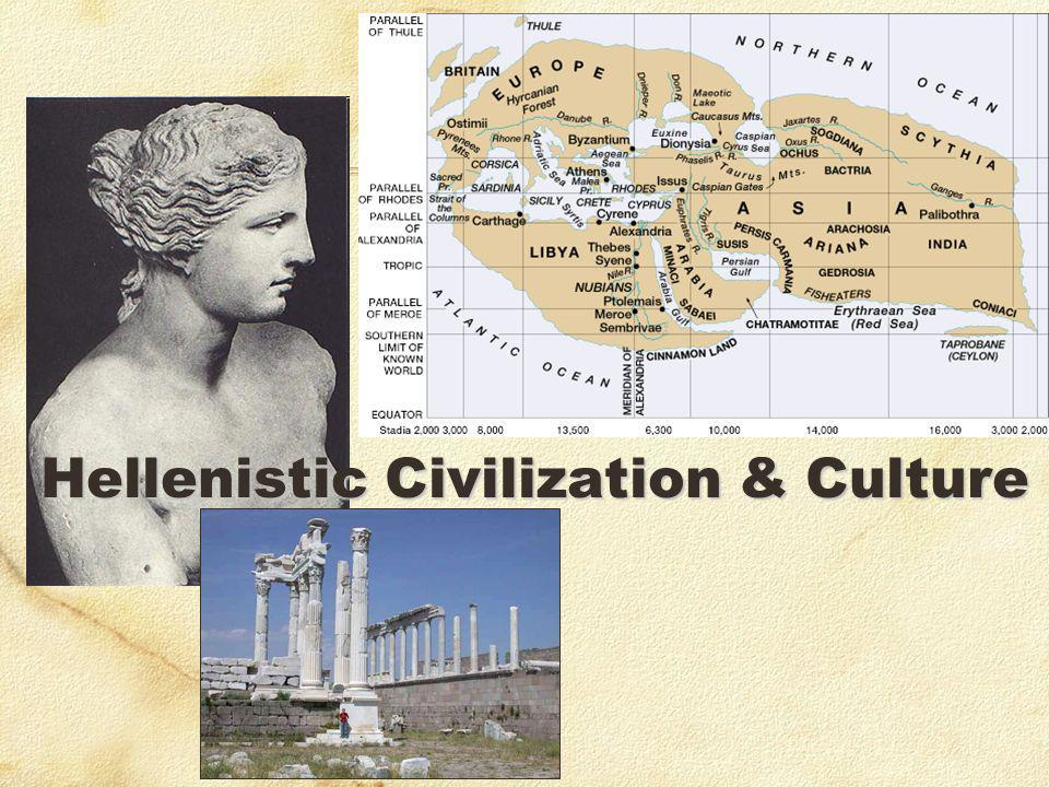 Hellenistic Civilization & Culture