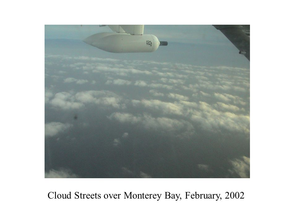 Cloud Streets over Monterey Bay, February, 2002