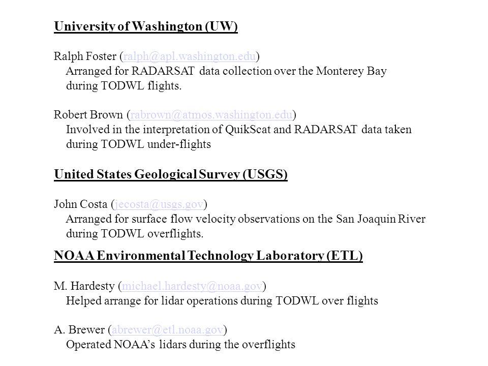University of Washington (UW) Ralph Foster (ralph@apl. washington