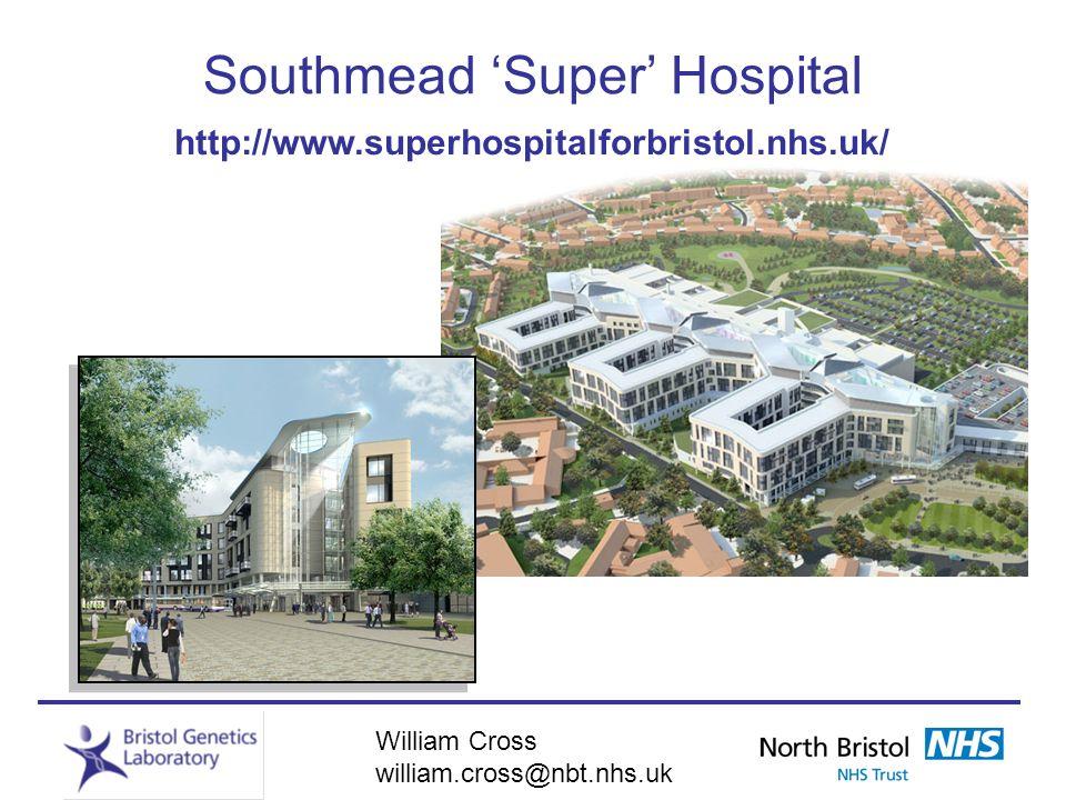 Southmead 'Super' Hospital