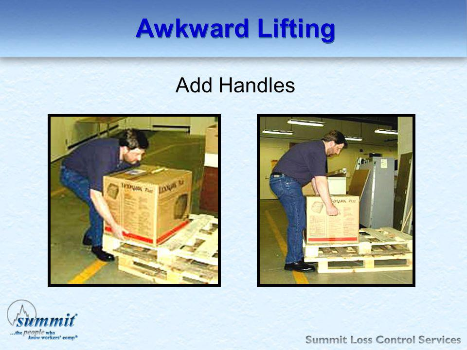 Awkward Lifting Add Handles
