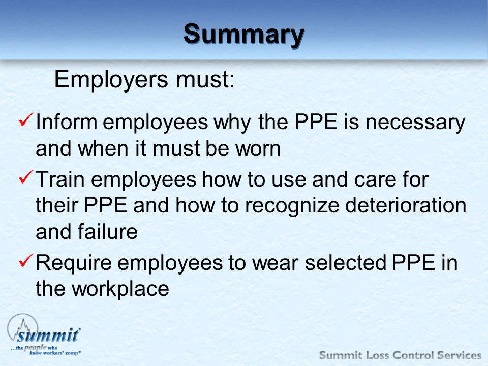 Summary Employers must: