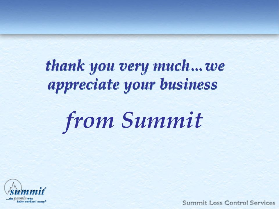 thank you very much…we appreciate your business