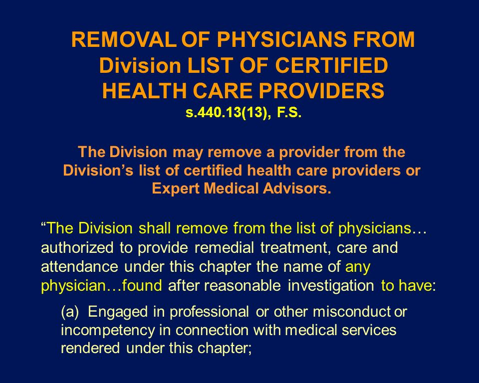 REMOVAL OF PHYSICIANS FROM Division LIST OF CERTIFIED
