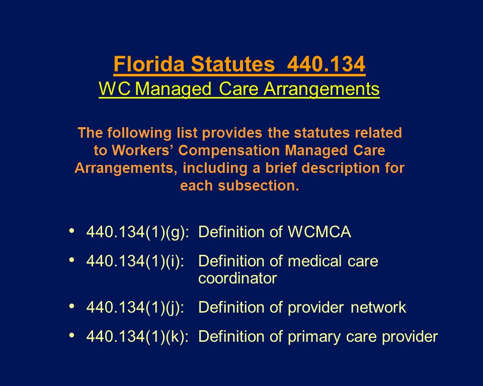 WC Managed Care Arrangements