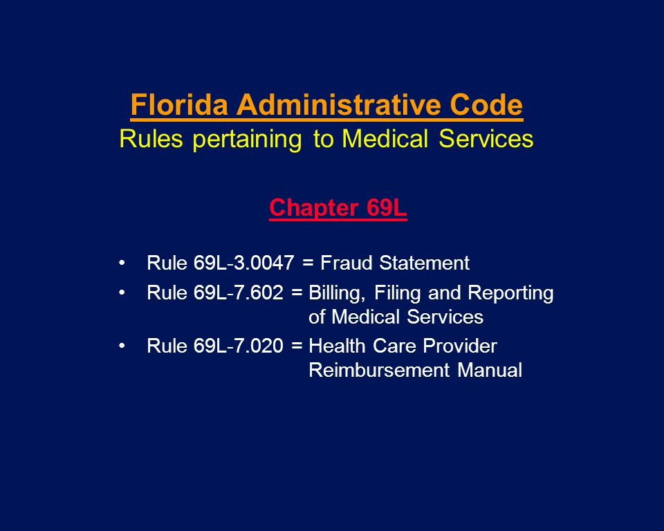 Florida Administrative Code Rules pertaining to Medical Services