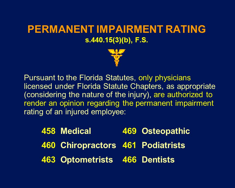 PERMANENT IMPAIRMENT RATING s.440.15(3)(b), F.S.
