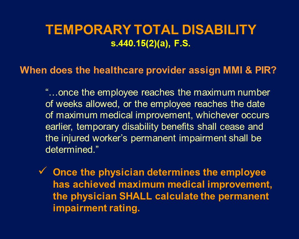 TEMPORARY TOTAL DISABILITY s (2)(a), F.S.